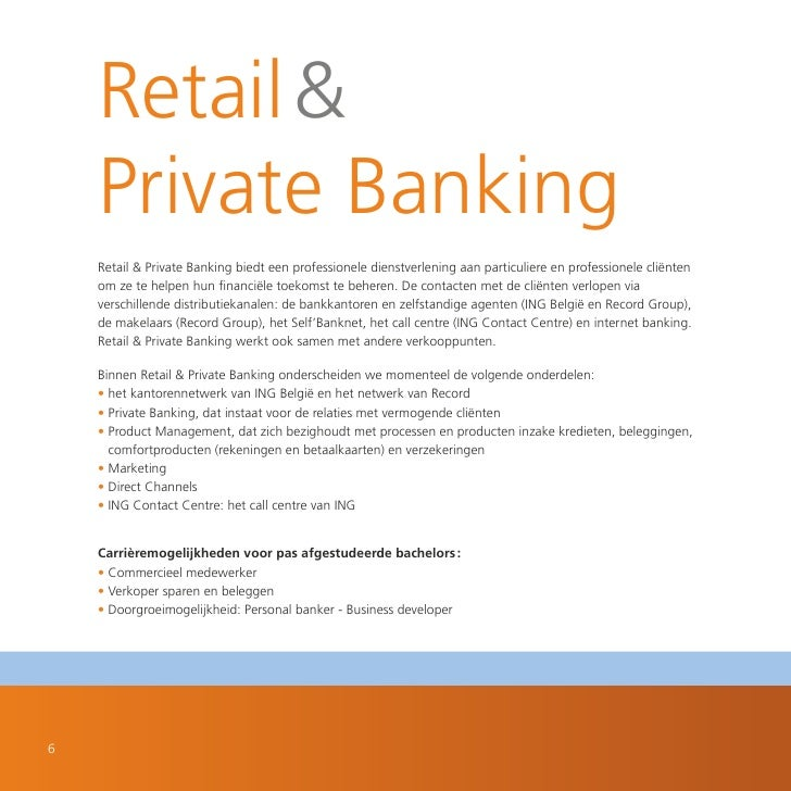 Retail &      Private Banking      Retail & Private Banking biedt een professionele dienstverlening aan particuliere en pr...