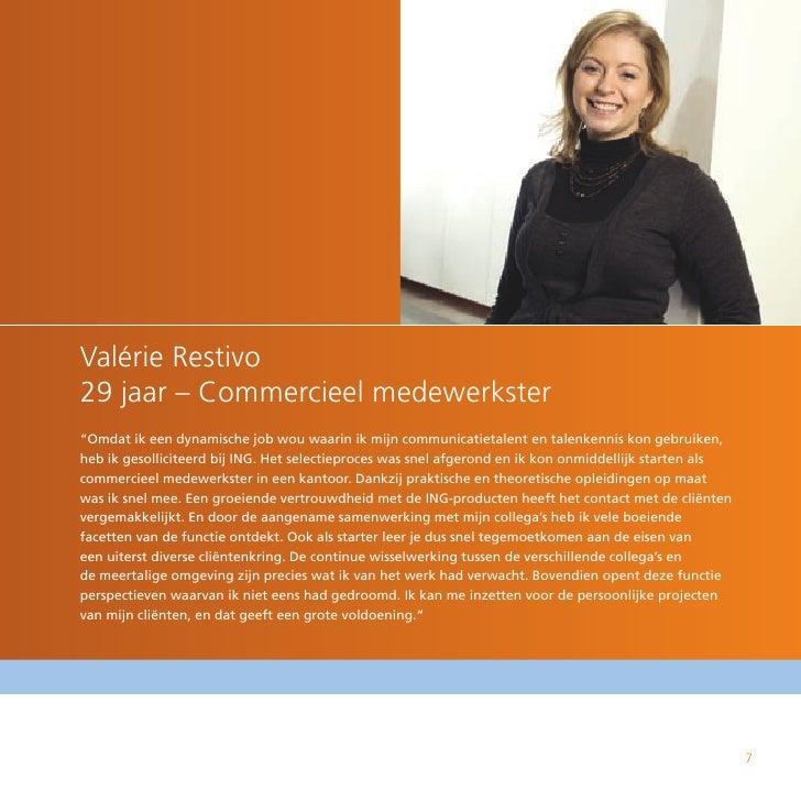 """Valérie Restivo 29 jaar – Commercieel medewerkster """"Omdat ik een dynamische job wou waarin ik mijn communicatietalent en t..."""