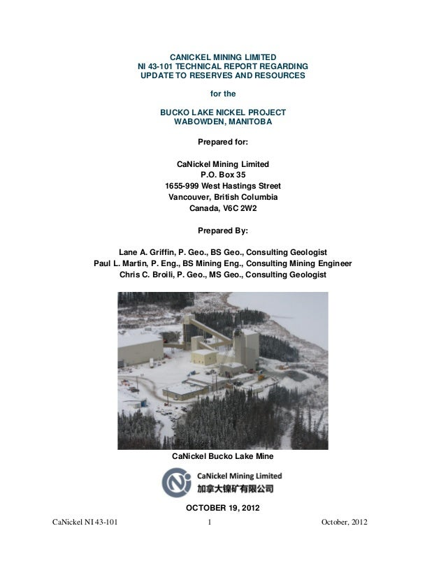 CaNickel NI 43-101 1 October, 2012CANICKEL MINING LIMITEDNI 43-101 TECHNICAL REPORT REGARDINGUPDATE TO RESERVES AND RESOUR...
