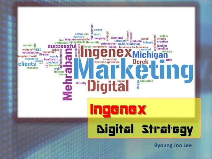 IngenexDigital Strategy          Byoung Joo Lee
