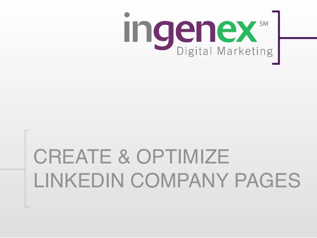 CREATE & OPTIMIZELINKEDIN COMPANY PAGES