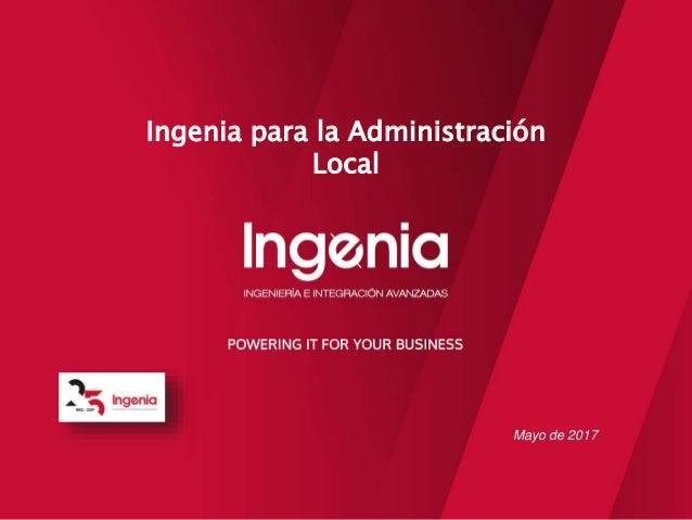 Mayo de 2017 Ingenia para la Administración Local