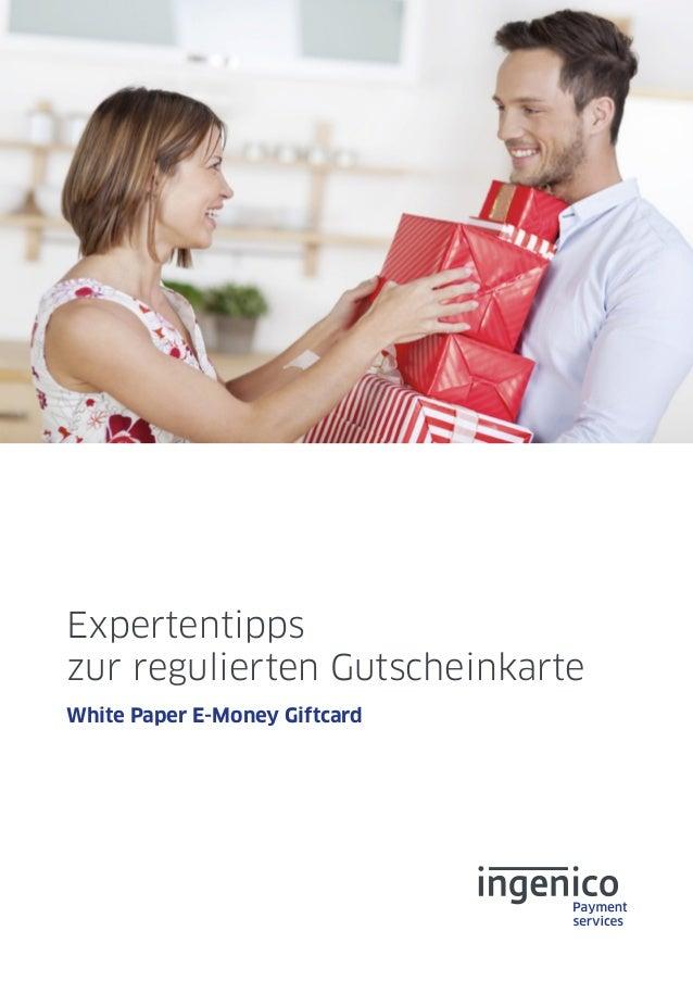Expertentipps zur regulierten Gutscheinkarte White Paper E-Money Giftcard