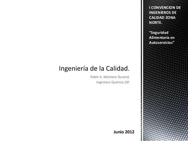 I CONVENCION DE                             INGENIEROS DE                             CALIDAD ZONA                        ...