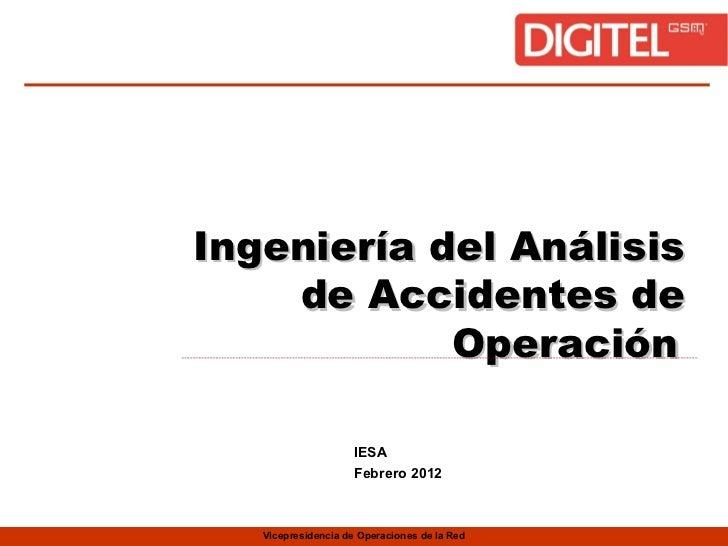 Ingeniería del Análisis de Accidentes de Operación   IESA   Febrero 2012