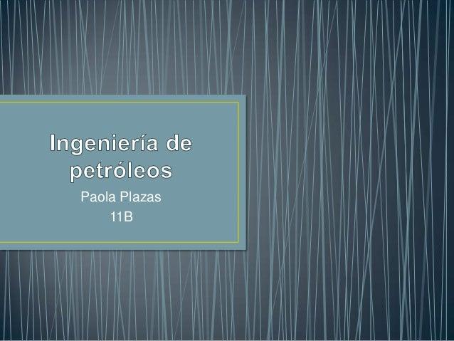 Paola Plazas    11B