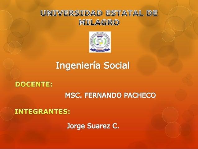 Ingeniería Social                    Técnicas y                      trucos    Sistema                         Intrusos y ...