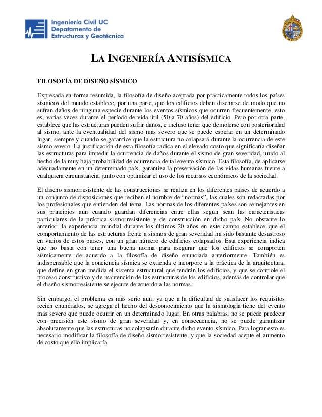 LA INGENIERÍA ANTISÍSMICA FILOSOFÍA DE DISEÑO SÍSMICO Expresada en forma resumida, la filosofía de diseño aceptada por prá...