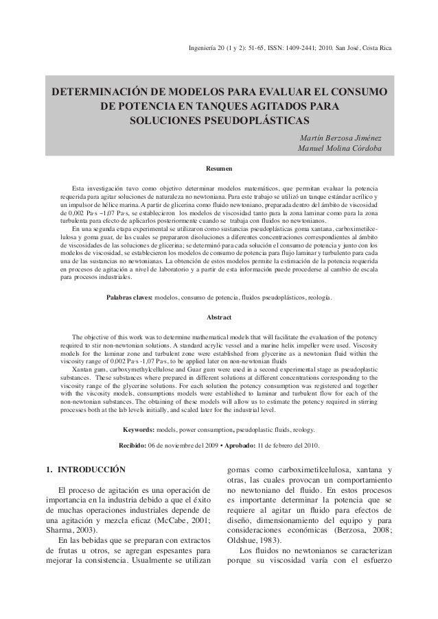 Ingeniería 20 (1 y 2): 51-65, ISSN: 1409-2441; 2010. San José, Costa Rica  Determinación de modelos para evaluar el consum...