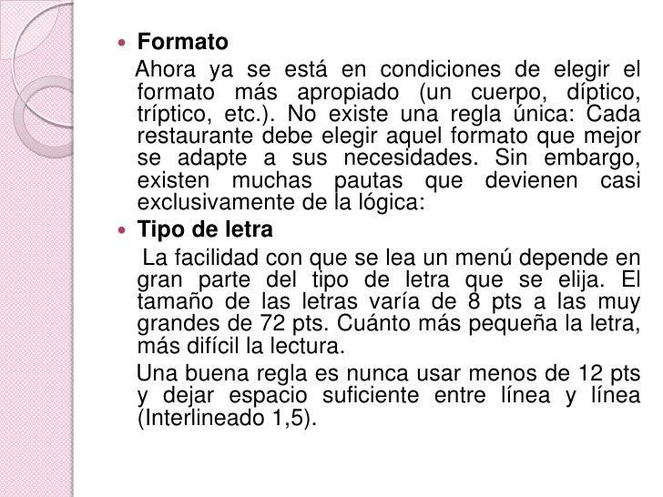 Formato<br />   Ahora ya se está en condiciones de elegir el formato más apropiado (un cuerpo, díptico, tríptico, etc.). N...