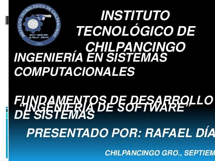 """INSTITUTO        TECNOLÓGICO DE         CHILPANCINGOINGENIERÍA EN SISTEMASCOMPUTACIONALESFUNDAMENTOS DE DESARROLLO """"INGENI..."""