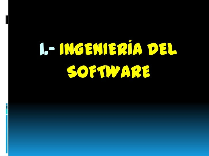 Ingenieria de software Slide 3
