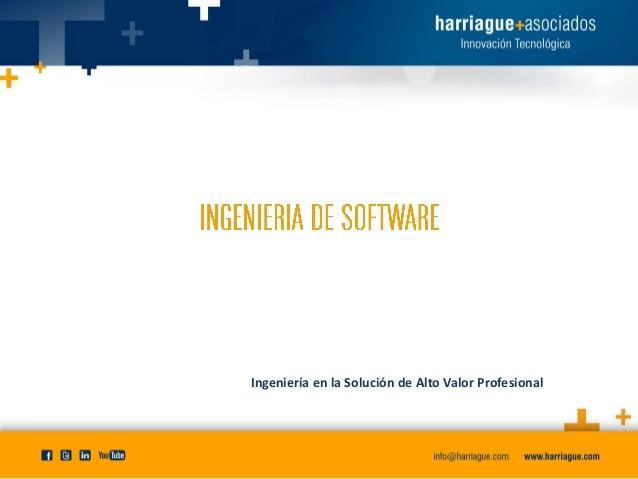 Ingeniería de software - Harriague y Asociados Slide 3