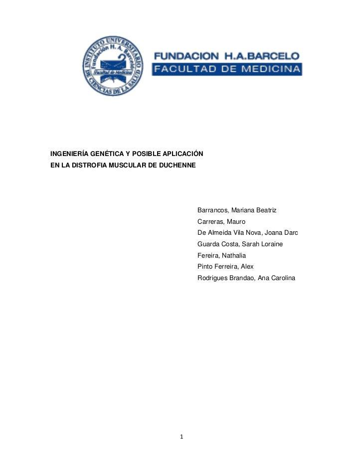 INGENIERÍA GENÉTICA Y POSIBLE APLICACIÓNEN LA DISTROFIA MUSCULAR DE DUCHENNE                                       Barranc...