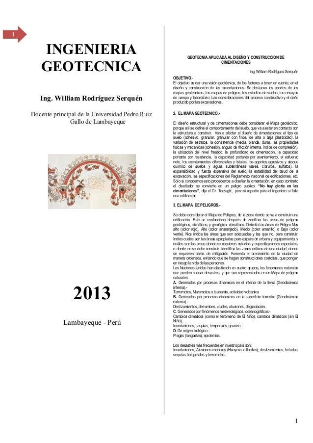 1 1 INGENIERIA GEOTECNICA Ing. William Rodríguez Serquén Docente principal de la Universidad Pedro Ruiz Gallo de Lambayequ...