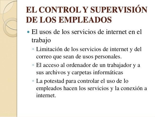 HERRAMIENTAS PARA EL CONTROL Y VIGILANCIA DEL ACCESO A LOS SERVICIOS DE INTERNET• A las que se desee     • Asignar permiso...