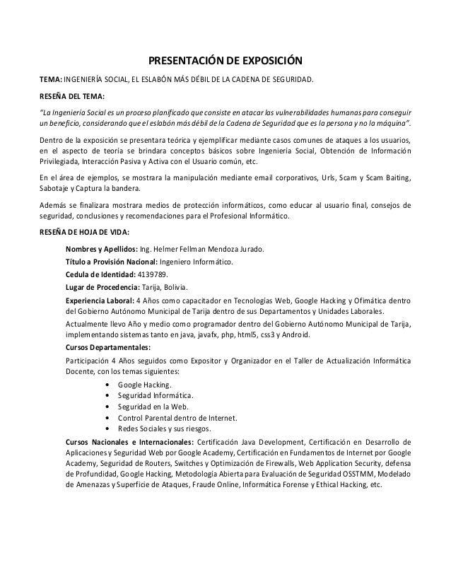 """PRESENTACIÓN DE EXPOSICIÓN TEMA: INGENIERÍA SOCIAL, EL ESLABÓN MÁS DÉBIL DE LA CADENA DE SEGURIDAD. RESEÑA DEL TEMA: """"La I..."""