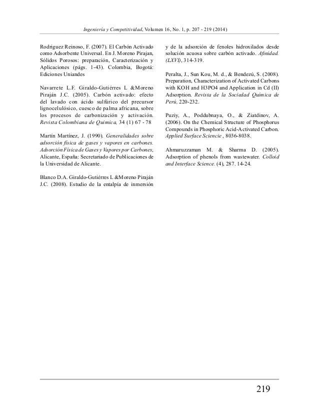 219  Ingeniería y Competitividad, Volumen 16, No. 1, p. 207 - 219 (2014)  Rodriguez Reinoso, F. (2007). El Carbón Activado...