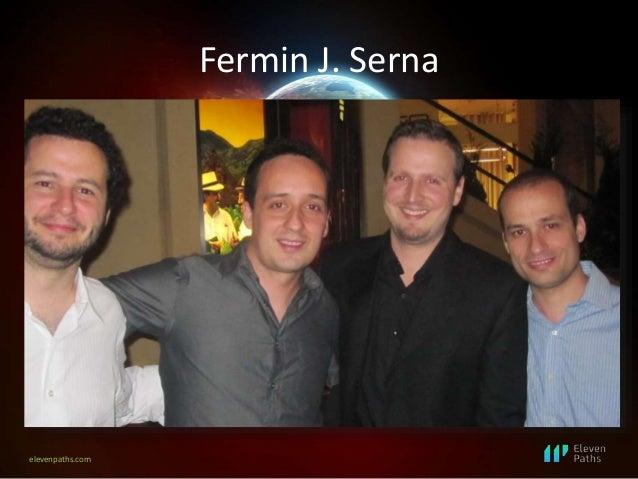 elevenpaths.com Fermin J. Serna