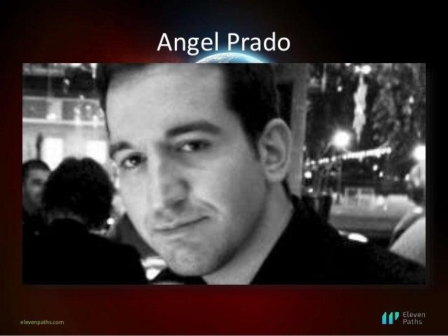 elevenpaths.com Angel Prado