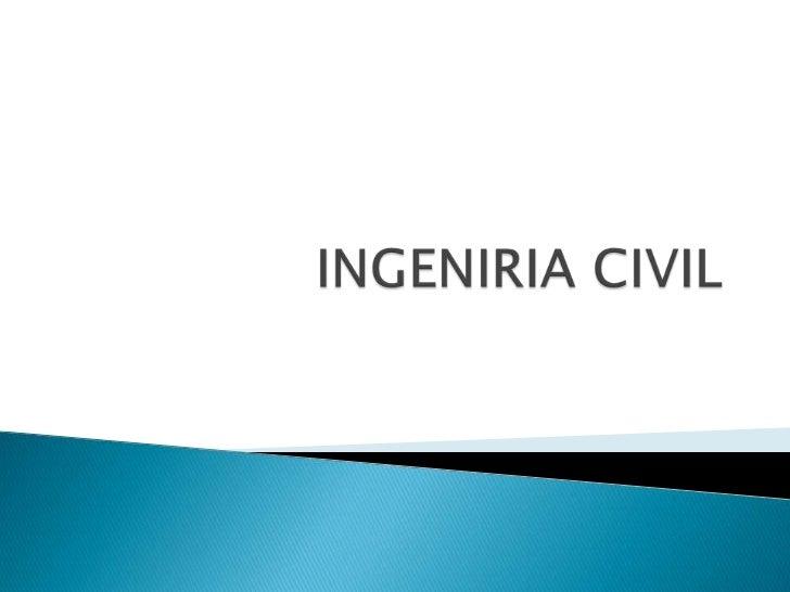 INGENIRIA CIVIL<br />