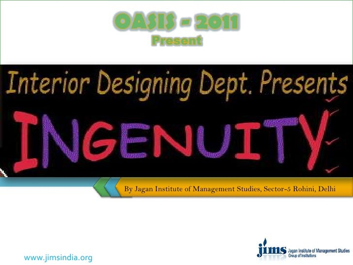 By Jagan Institute of Management Studies, Sector-5 Rohini, Delhiwww.jimsindia.org