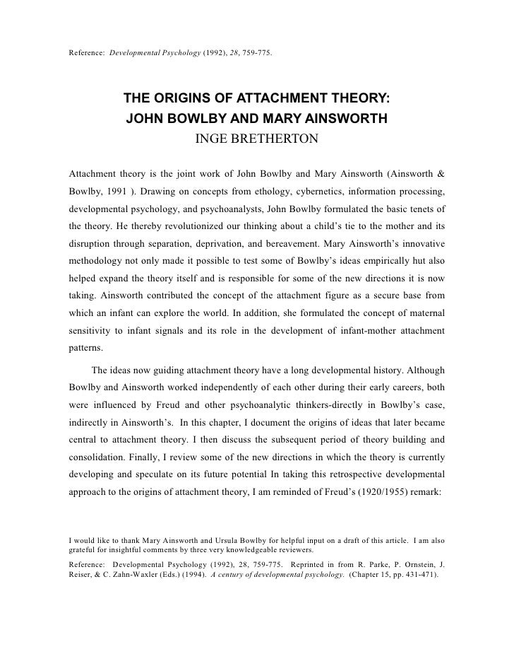 Reference: Developmental Psychology (1992), 28, 759-775.                    THE ORIGINS OF ATTACHMENT THEORY:             ...
