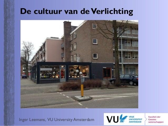 https://image.slidesharecdn.com/ingerleemansdecultuurvandeverlichting-150310155941-conversion-gate01/95/inger-leemans-de-cultuur-van-de-verlichting-1-638.jpg?cb=1426021272