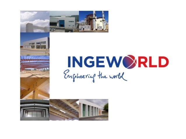 APRESENTAÇÃOHistória            INGEWORLD é uma empresa dedicada a projeto, execução e gestão integral de           proje...