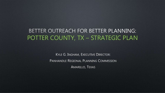 POTTER COUNTY, TX – STRATEGIC PLAN