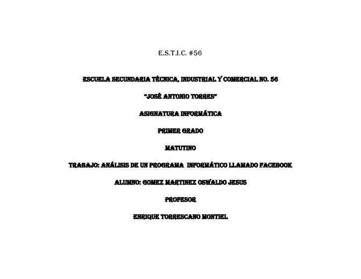 """E.S.T.I.C. #56   Escuela Secundaria Técnica, Industrial y Comercial No. 56                    """"José Antonio torres""""       ..."""