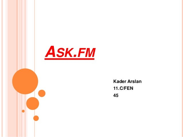ASK.FM Kader Arslan 11.C/FEN 45