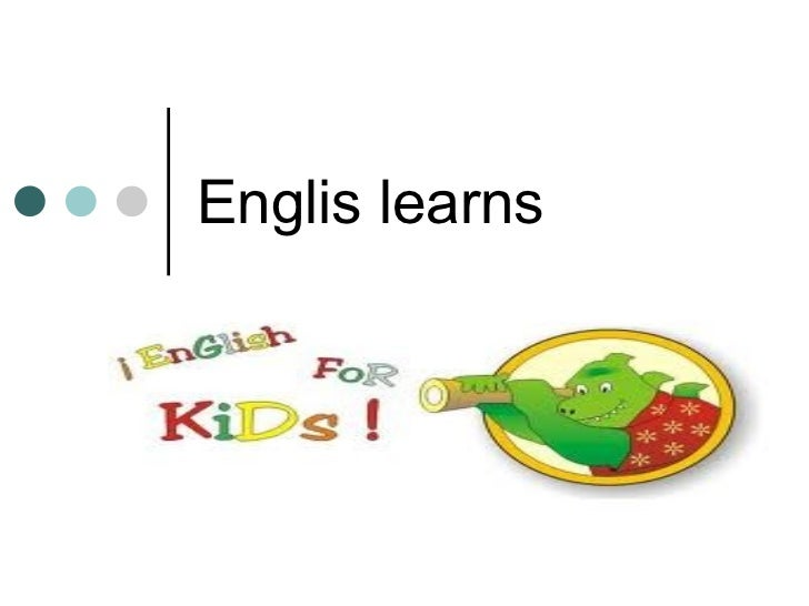 Englis learns