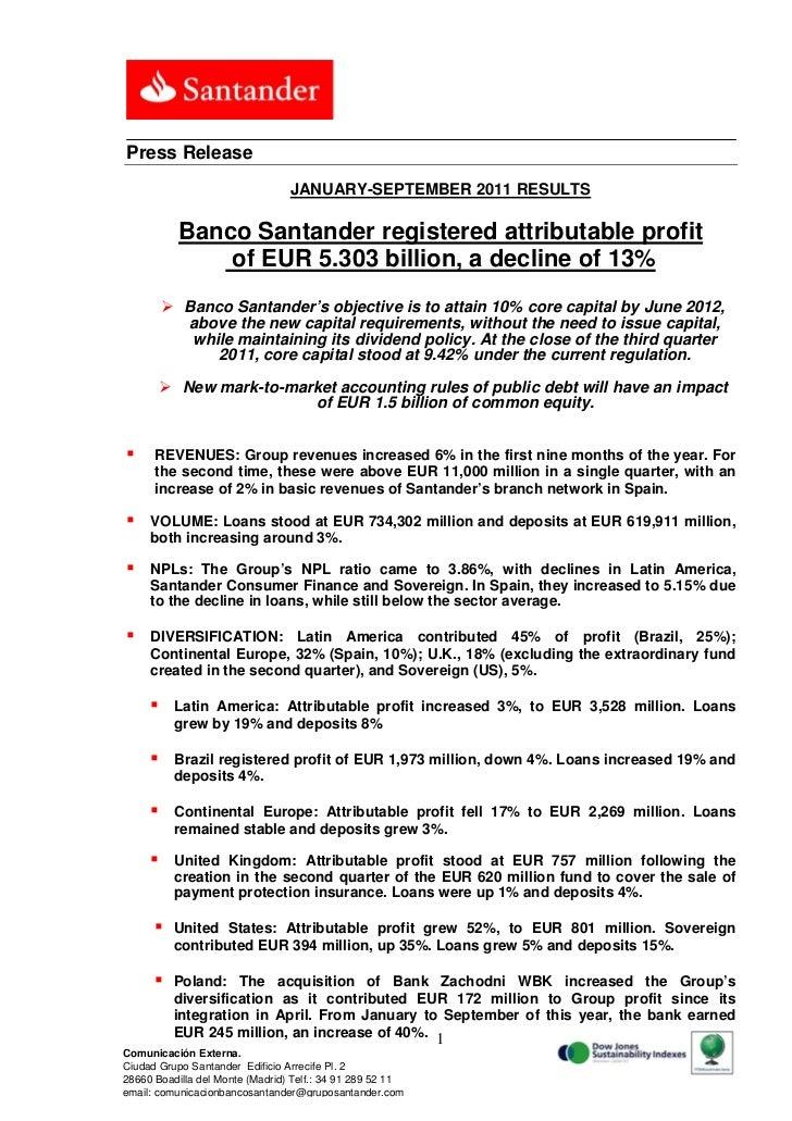 Press Release                                 JANUARY-SEPTEMBER 2011 RESULTS           Banco Santander registered attribut...