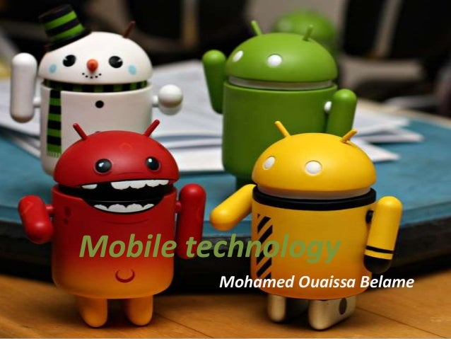 Mobile technologyMohamed Ouaissa Belame