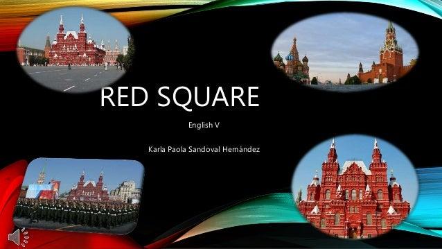 RED SQUARE English V Karla Paola Sandoval Hernández