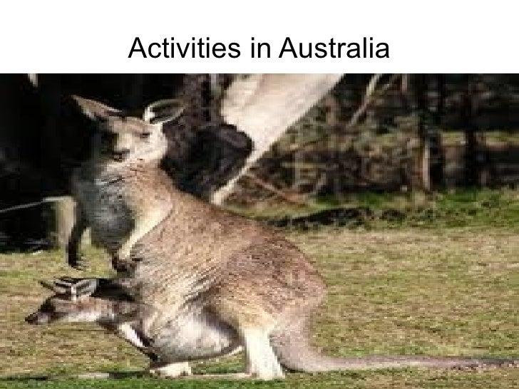 Activities in Australia