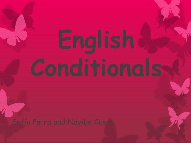 English     ConditionalsSofía Parra and Nayibe Cueva.
