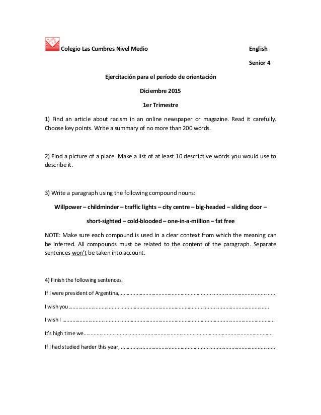 Colegio Las Cumbres Nivel Medio English Senior 4 Ejercitación para el período de orientación Diciembre 2015 1er Trimestre ...