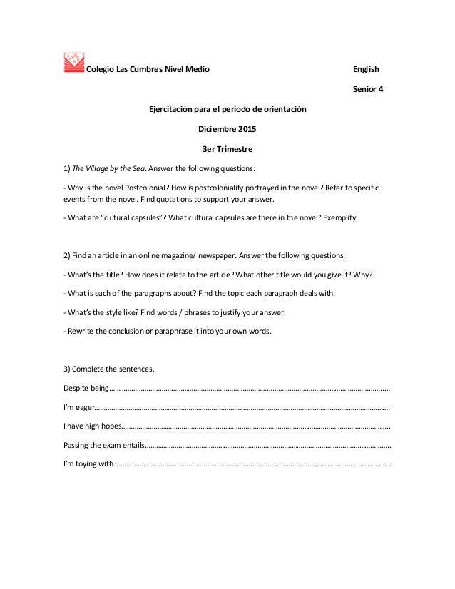 Colegio Las Cumbres Nivel Medio English Senior 4 Ejercitación para el período de orientación Diciembre 2015 3er Trimestre ...