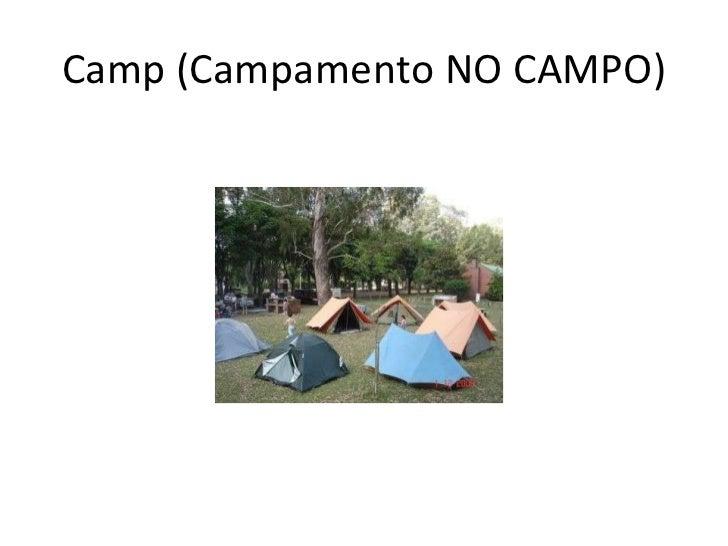 Camp (Campamento NO CAMPO)