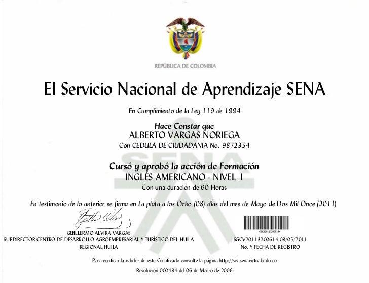 El Servicio Nacional de Aprendizaje SENA                                                  En Cumplimiento de la Ley 119 de...