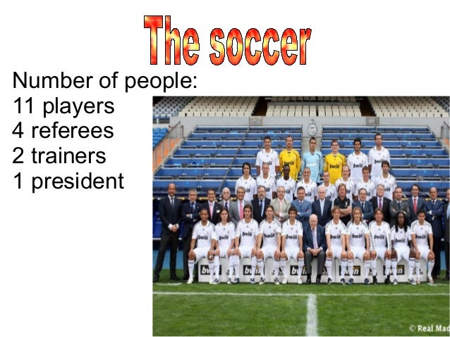 Number of people:11 players4 referees2 trainers1 president