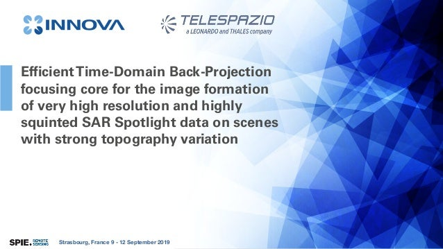 Strasbourg, France 9 - 12 September 2019 EfficientTime-Domain Back-Projection focusing core for the image formation of ver...