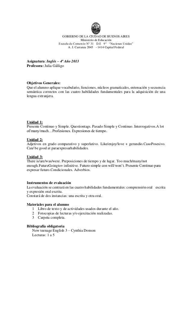 """GOBIERNO DE LA CIUDAD DE BUENOS AIRES Ministerio de Educación Escuela de Comercio N° 31 D.E 9° """"Naciones Unidas"""" A. J. Car..."""