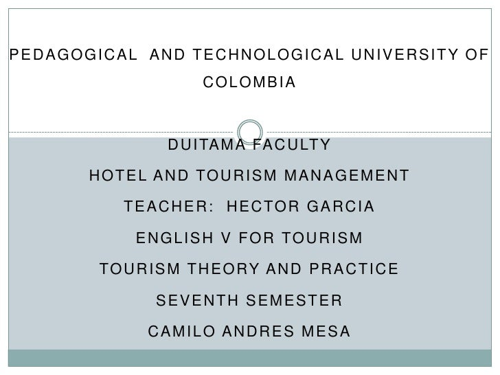 tourism theories and practices The hospitality industry uses elements from traditional management theory as well as best practices based on industry-specific experience current trends focus on practices that simultaneously.