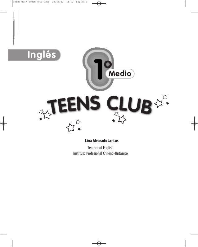 INTRO GUIA ING1M (001-021)  23/10/12  14:42  Página 1  GUÍA DIDÁCTICA DEL DOCENTE - INCLUYE TEXTO DEL ESTUDIANTE  Inglés  ...