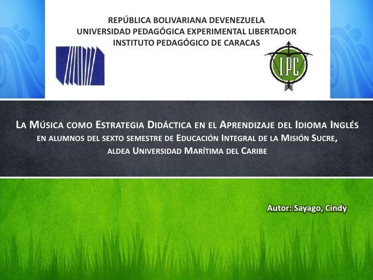 REPÚBLICA BOLIVARIANA DEVENEZUELA             UNIVERSIDAD PEDAGÓGICA EXPERIMENTAL LIBERTADOR                     INSTITUTO...