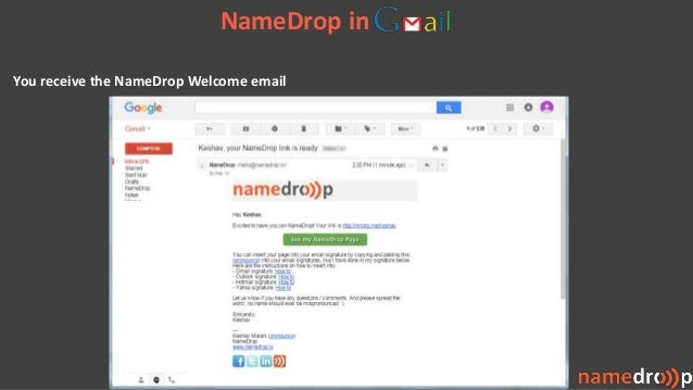 You receive the NameDrop Welcome email NameDrop in