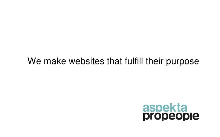 We make websites that fulfill their purpose